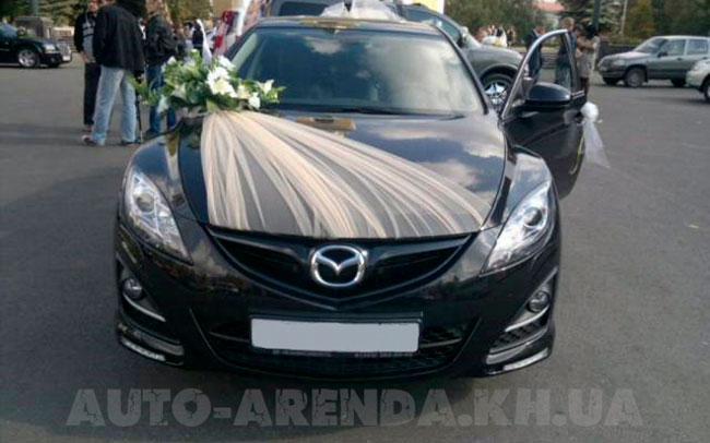 Аренда Mazda 6 на свадьбу Харьков